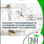 Guía del Usuario 2013- Funciones y Responsabilidades del Regente Farmacéutico